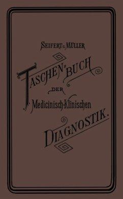 Taschenbuch der Medicinisch-Klinischen Diagnostik