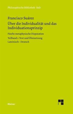 Über die Individualität und das Individuationsprinzip. 5. methaphysische Disputation