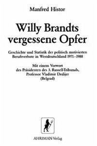 Willy Brandts vergessene Opfer - Histor, Manfred