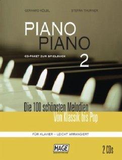 Piano Piano 2. CD Paket mit 2 CDs - Kölbl, Gerhard; Thurner, Stefan