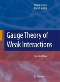 Gauge Theory of Weak Interactions