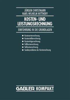 Kosten- und Leistungsrechnung - Christmann, Jürgen; Witthof, Hans-Wilhelm