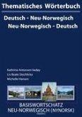 Thematisches Wörterbuch Neu-Norwegisch - Deutsch / Deutsch - Neu-Norwegisch