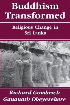 Buddhism Transformed - Gombrich, Richard; Obeyesekere, Gananath
