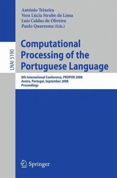 Computational Processing of the Portuguese Language