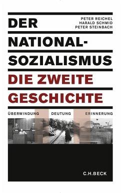 Der Nationalsozialismus - die zweite Geschichte