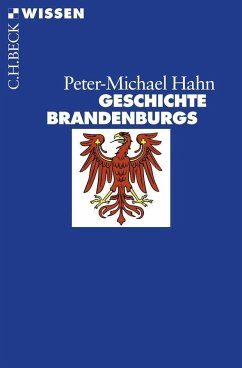Geschichte Brandenburgs - Hahn, Peter-Michael