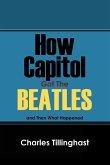 How Capitol Got the Beatles