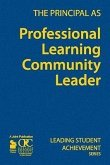 The Principal as Professional Learning Community Leader
