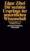 Die sozialen Ursprünge der neuzeitlichen Wissenschaft. Mit einer bibliographischen Notiz von Jörn Behrmann.