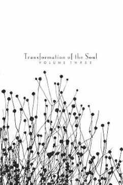 Transformation of the Soul: Volume III