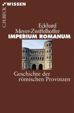 Imperium Romanum - Meyer-Zwiffelhoffer, Eckhard