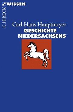 Geschichte Niedersachsens - Hauptmeyer, Carl-Hans