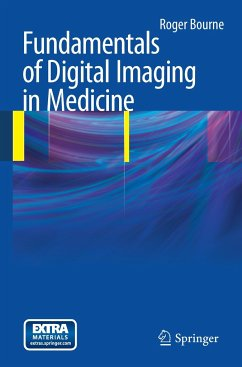 Fundamentals of Digital Imaging in Medicine - Bourne, Roger
