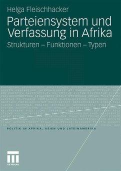 Parteiensystem und Verfassung in Afrika - Fleischhacker, Helga