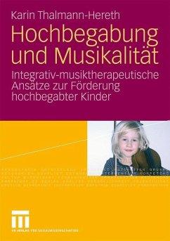Hochbegabung und Musikalität - Thalmann-Hereth, Karin