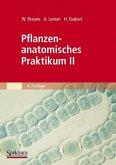 Pflanzenanatomisches Praktikum II