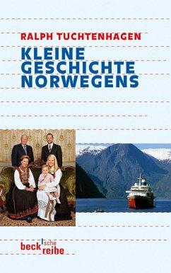 Kleine Geschichte Norwegens - Tuchtenhagen, Ralph