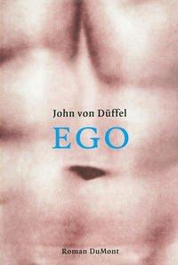 EGO - Düffel, John von