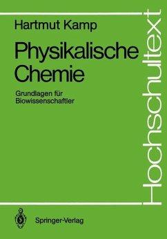 Physikalische Chemie - Kamp, Hartmut