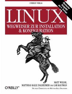 Linux - Wegweiser zur Installation und Konfiguration