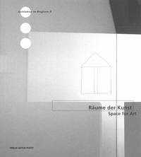Räume der Kunst / Space for Art