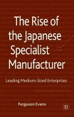 The Rise of the Japanese Specialist Manufacturer: Leading Medium-Sized Enterprises