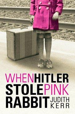 When Hitler Stole Pink Rabbit - Kerr, Judith