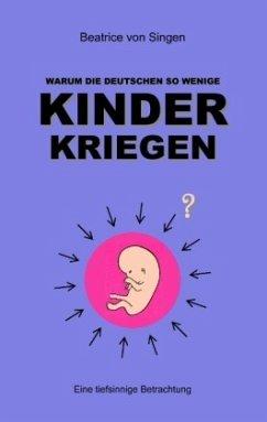 Warum die Deutschen so wenige Kinder kriegen