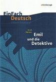 Emil und die Detektive. EinFach Deutsch Unterrichtsmodelle