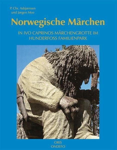 Norwegische Märchen - Moe, Jørgen; Asbjørnsen, P. Chr.