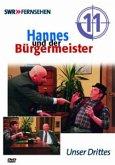 Hannes und der Bürgermeister, 1 DVD. Tl.11