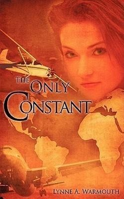The Only Constant - Warmouth, Lynne A.