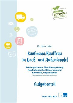 Kaufmann / Kauffrau im Groß- und Außenhandel. Kaufmännische Steuerung und Kontrolle, Organisation - Hahn, Hans