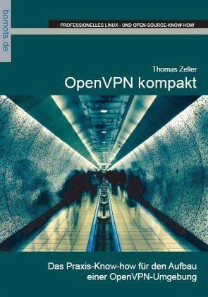 OpenVPN kompakt - Zeller, Thomas