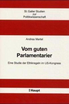 Vom guten Parlamentarier - Martel, Andrea