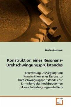 Konstruktion eines Resonanz-Drehschwingungsprüfstandes