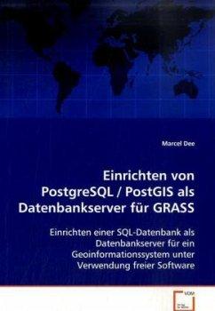 Einrichten von PostgreSQL / PostGIS als Datenba...