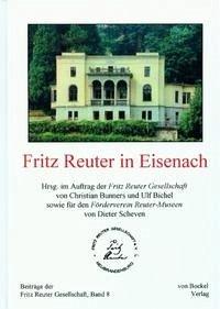 Fritz Reuter in Eisenach