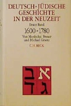 Tradition und Aufklärung 1600-1780 / Deutsch-jüdische Geschichte in der Neuzeit, 4 Bde. Bd.1 - Breuer, Mordechai / Graetz, Michael