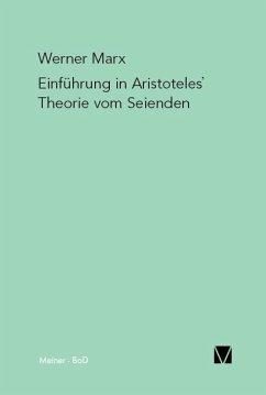 Einführung in Aristoteles' Theorie vom Seienden - Marx, Werner