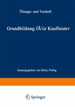 Grundbildung für Kaufleute - Reinhold, Siegfried; Scheuring, Franz; Zürn, Bernd