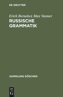 Russische Grammatik - Berneker, Erich;Vasmer, Max