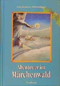 Abenteuer im Märchenwald