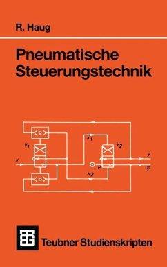 Pneumatische Steuerungstechnik - Haug, Rudolf