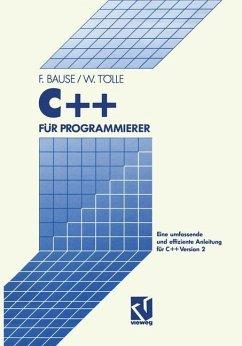C++ für Programmierer - Tölle, Wolfgang