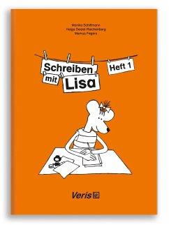 Lisa Lesemaus. Schreiben mit LIsa Heft 1. Lese- und Schreibmaterial. Druckschrift - Schiffmann, Monika; Seidel-Reichenberg, Helga; Fegers, Markus