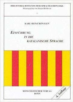Einführung in die katalanische Sprache - Röntgen, Karl-Heinz