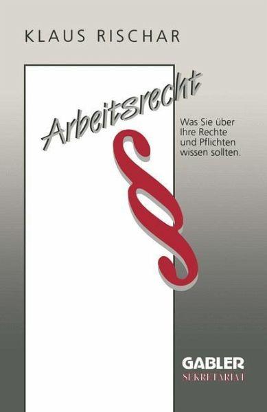Arbeitsrecht Von Klaus Rischar Fachbuch Bücherde
