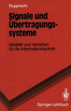 Signale und Übertragungssysteme - Rupprecht, Werner